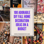 100 Adorable DIY Fall Home Decoration Ideas on a Budget