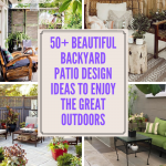 50+ Beautiful Backyard Patio Design Ideas to Enjoy The Great Outdoors